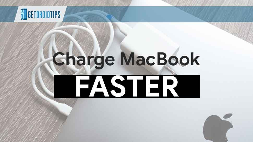 Guide to Charge your MacBook Faster