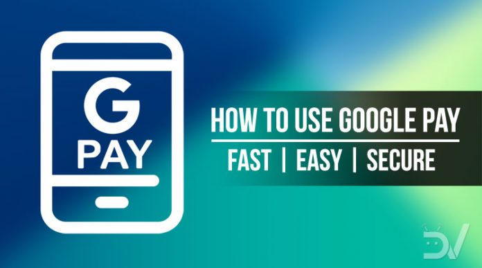 Set Up and Use Google Pay