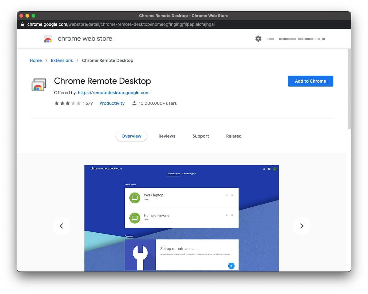Chrome Remote Desktop relies on a Chrome browser extension to work.