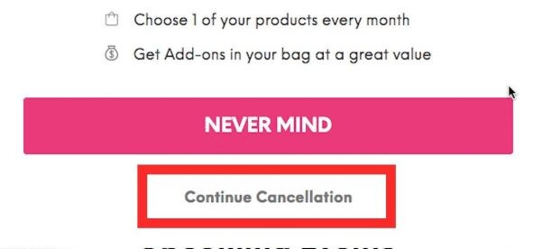 How to Cancel Ipsy Membership - Continue Cancellation