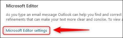 "The ""Microsoft Editor settings"" option."
