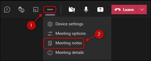 """The """"Meeting notes"""" option in a meeting."""