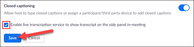 enable live transcribe and click save