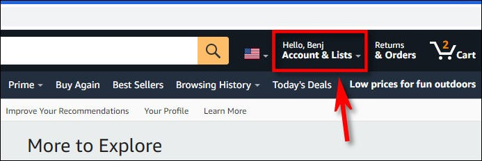 Click your account name in the Amazon.com toolbar.
