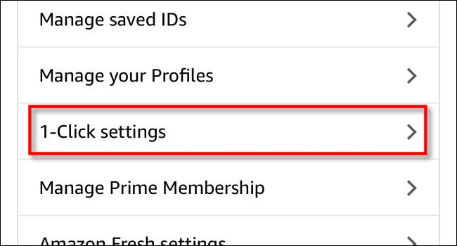 "Tap ""1-Click Settings."""