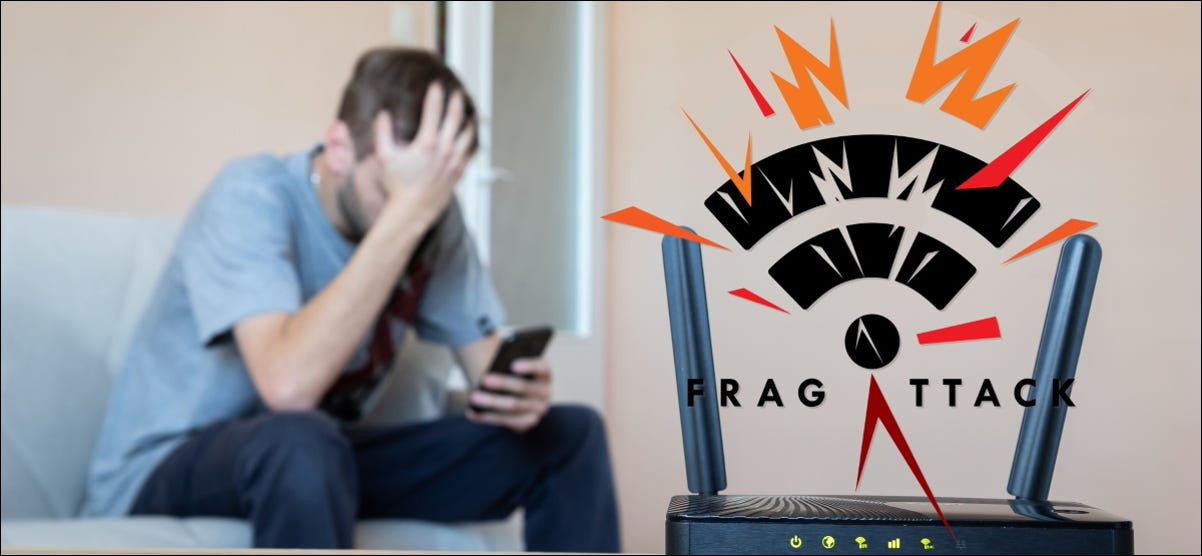 A man face-palming behind a router with a FragAttack logo.