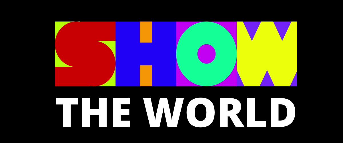 Copy of SHOW THE WORLD
