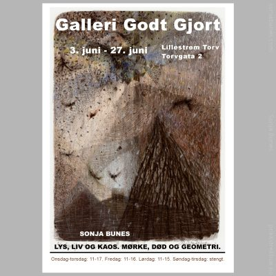 Lys, liv og kaos. Mørke, død og geometri. Utstilling på Galleri Godt Gjordt i Lillestrøm, juni 2020.