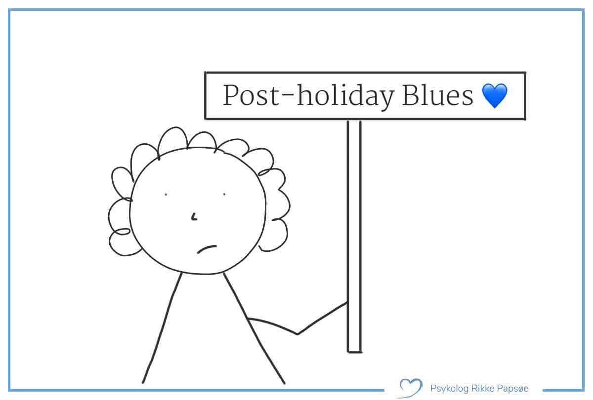 Post-holiday Blues – og hvordan du skal reagere på den