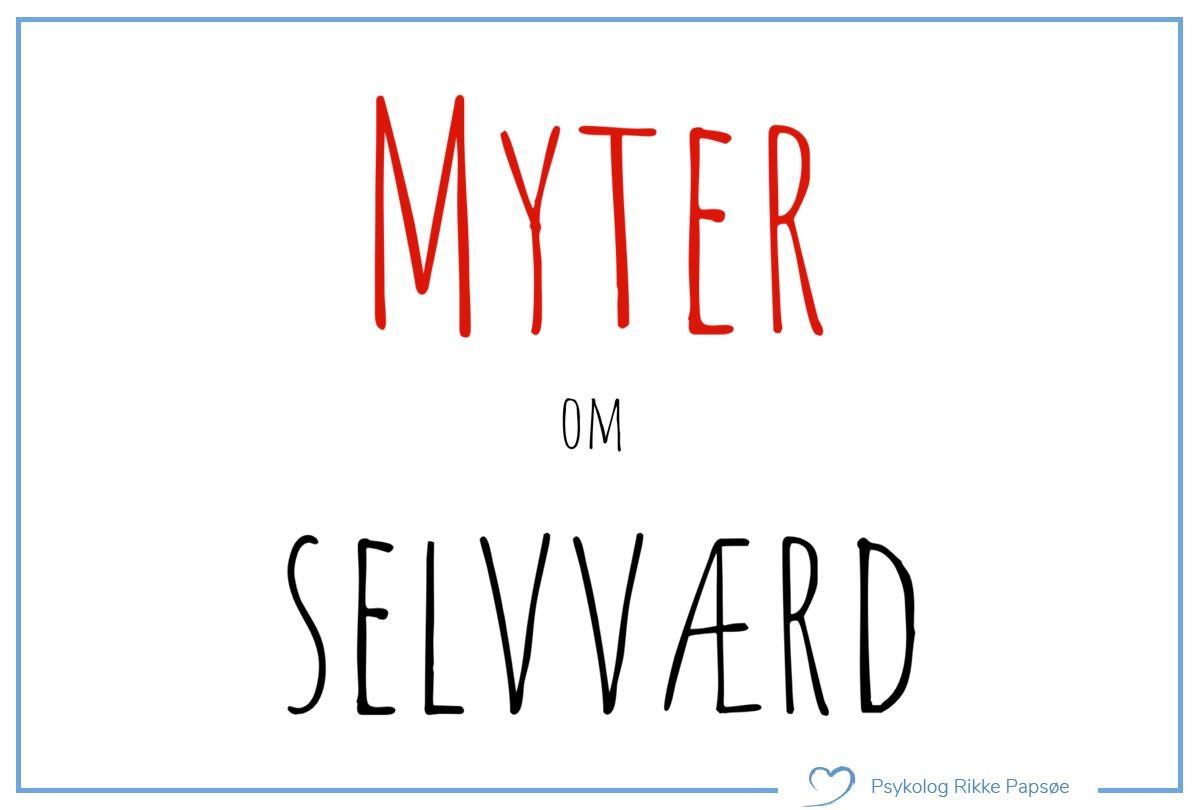 Hvor kommer selvværd fra? Der findes mange skadelige myter om selvværd.