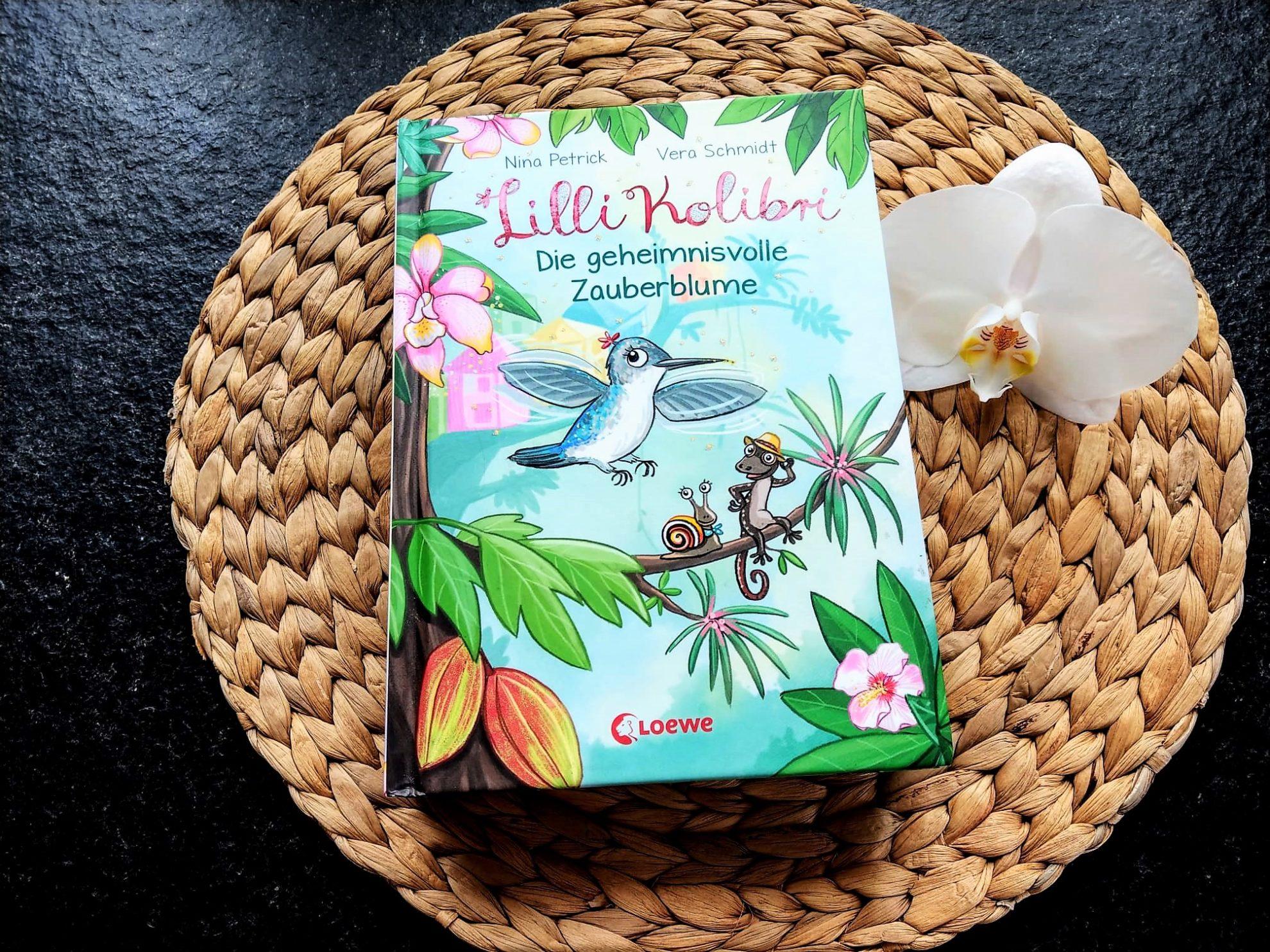 Lilli Kolibri: Die geheimnisvolle Zauberblume