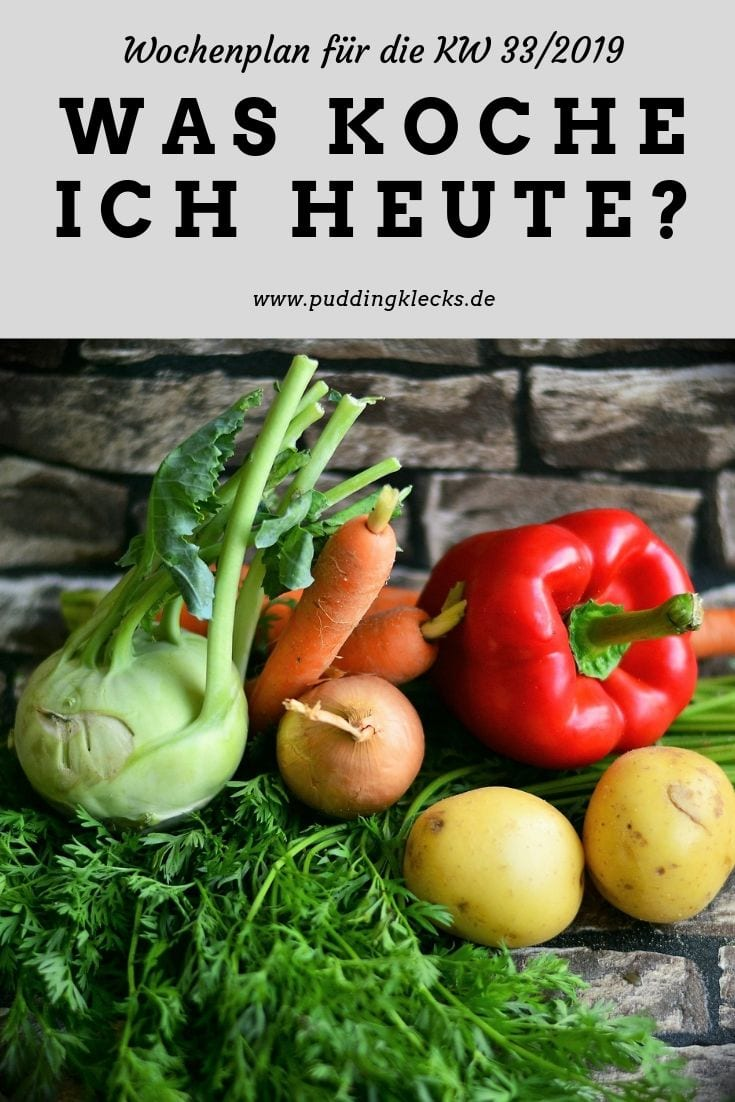 Wochenplan KW 33/2019 kochen Rezepte Gemüse Inspiration