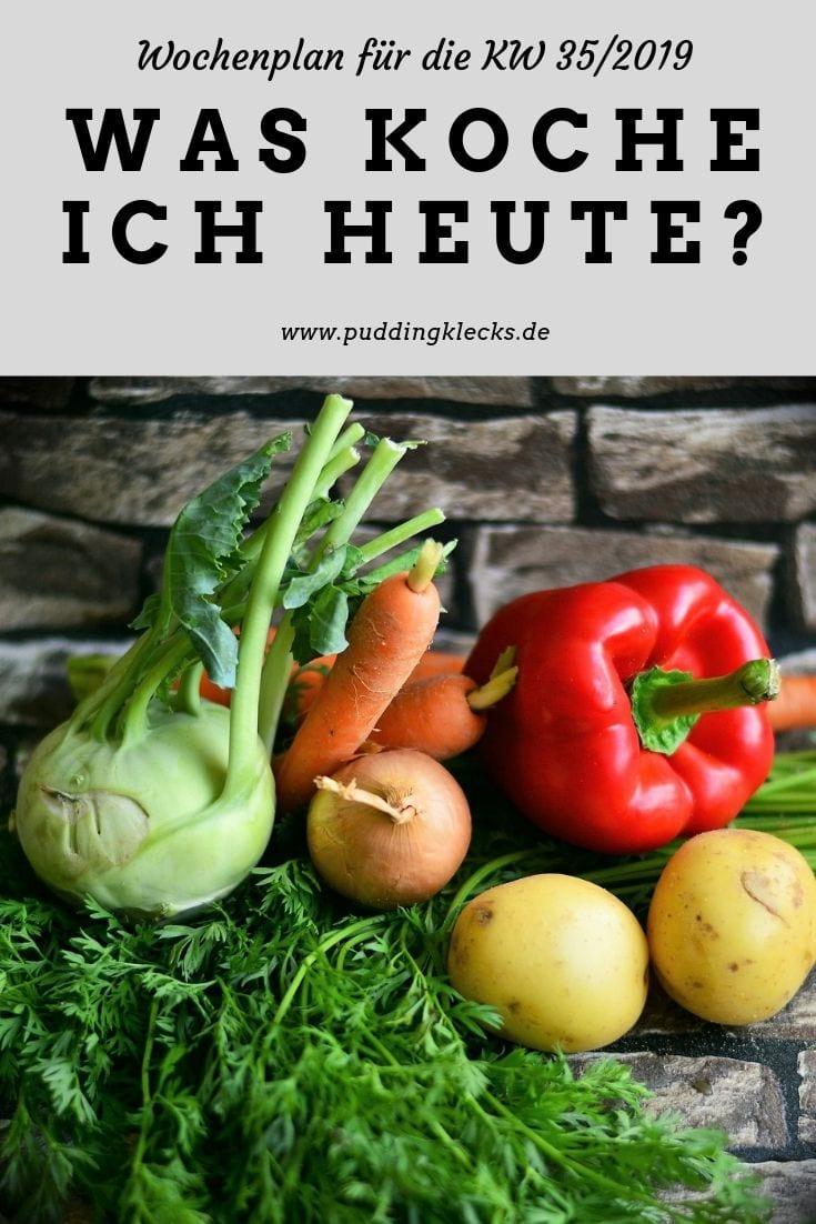 Wochenplan KW35/2019 Puddingklecks Kochen Rezepte Kochrezepte Mamablog