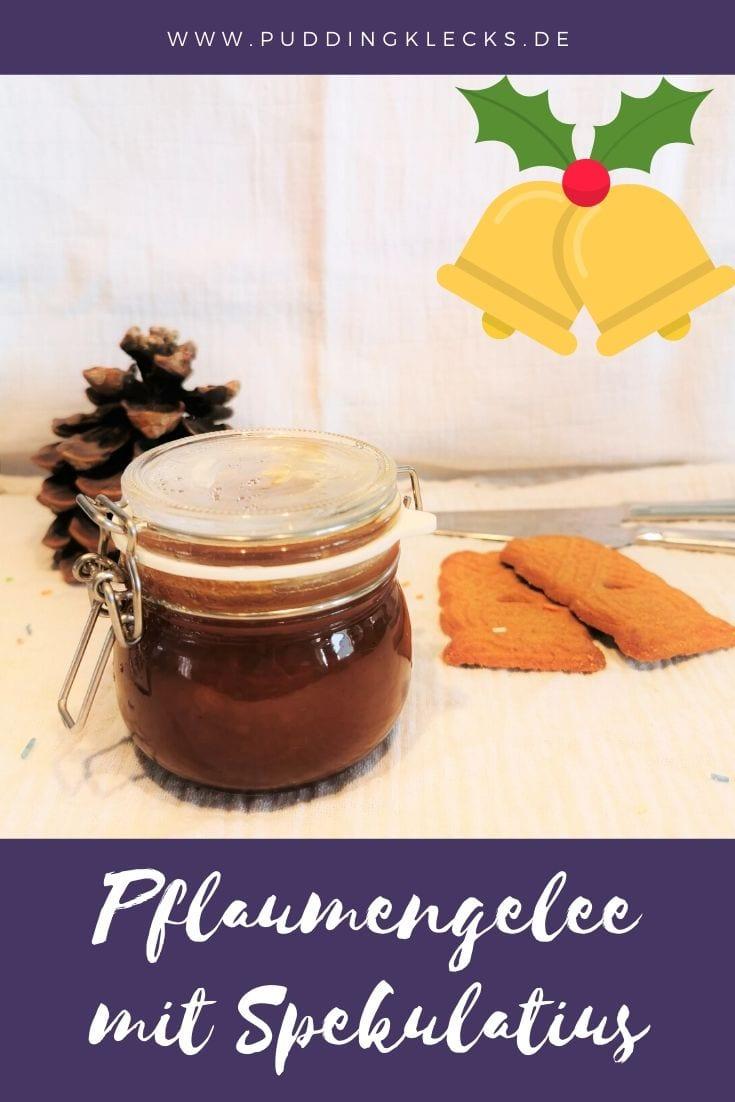 Ein tolles winterliches Rezept für Pflaumengelee mit Spekulatius auf Puddingklecks