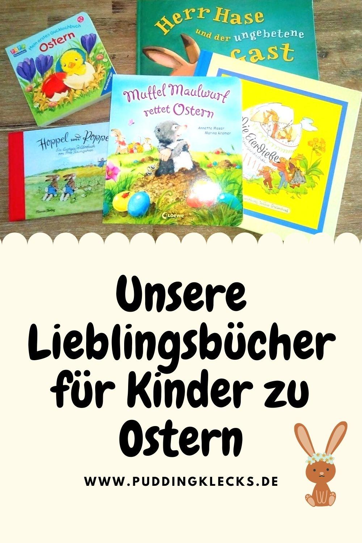 Kinderbücher zu Ostern. Die passenden Osterbücher für Kinder zwischen 1 und 6 Jahren. Ein tolles Geschenk fürs Osternest. Mit Liebe schenken. #ostern #osternest #osterhase #schenken #kinder #buch #buchtipp #kinderbücher #lesen #vorlesen