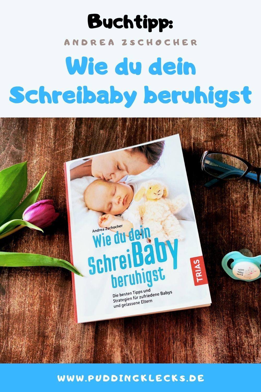 """Wenn das Baby unaufhörlich weint, liegen die Nerven oft brach. Andrea Zschocher nimmt mit ihrem Ratgeber """"Wie du dein Schreibaby beruhigst"""" den Druck von den Eltern und zeigt liebevoll und sacht mögliche Lösungen und Hilfestellungen auf. #buch #buchtipp #ratgeber #baby #schreibaby"""