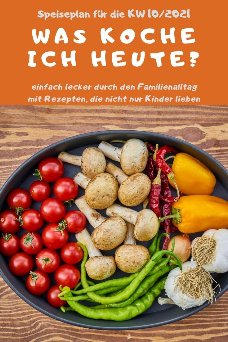 Gesund und abwechslungsreiche kochen mit dem Speiseplan KW 10/2021. Einfache Rezepte und Rezeptideen für jeden Tag. Nachkochen und genießen #kochen #rezept #kochrezept #rezeptidee #familientisch #mittagstisch #essen #kochblog
