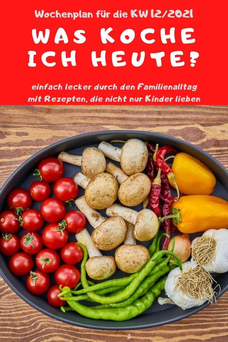 Bunt, lecker und abwechslungsreich kochen mit dem Familien-Wochenplan KW 12/2021. Vegane, vegetarische Rezepte & Gerichte mit Fleisch & Fisch. #kochen #rezepte #rezeptidee #wochenplan #speiseplan #familientisch #essen