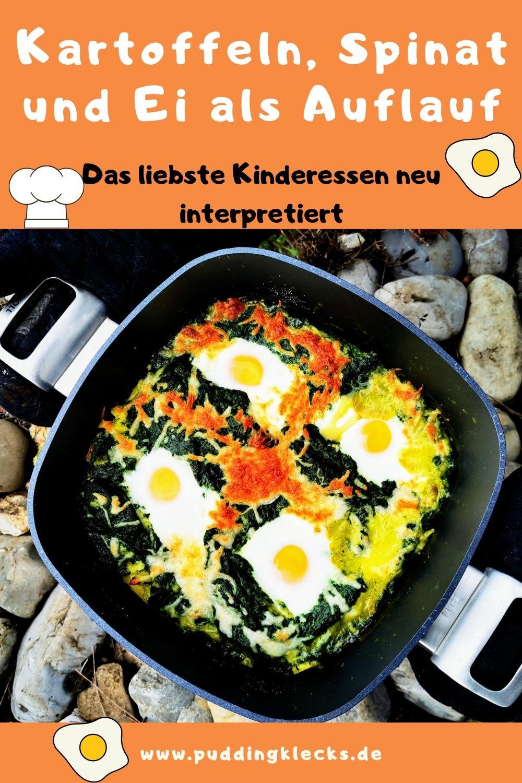 Kartoffeln Spinat und Ei neu interpretiert. Hier findest du ein Rezept für einen leckeren Auflauf aus diesen Komponenten. Schnell und einfach kochen für Kinder. #vegetarisch #kochen #rezept #kochrezept #rezeptideen #mamablogger_de