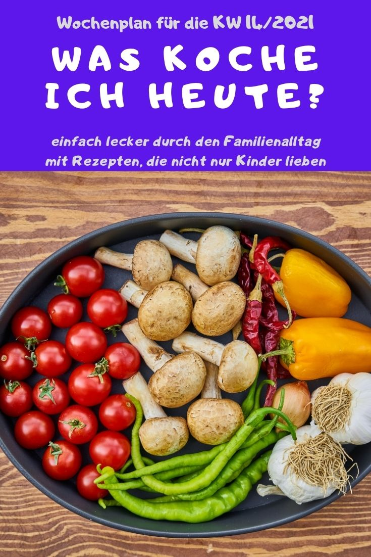 Bunt, lecker und abwechslungsreich kochen mit dem Familien-Wochenplan KW 14/2021. Vegane, vegetarische Rezepte & Gerichte mit Fleisch & Fisch. #kochen #rezepte #rezeptidee #wochenplan #speiseplan #familientisch #essen