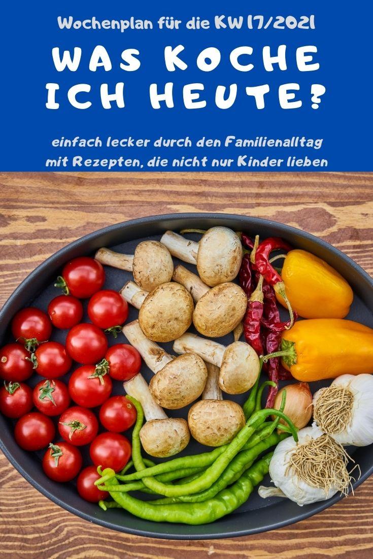Bunt, lecker und abwechslungsreich kochen mit dem Familien-Wochenplan KW 17/2021. Vegane, vegetarische Rezepte & Gerichte mit Fleisch & Fisch. #kochen #rezepte #rezeptidee #wochenplan #speiseplan #familientisch #essen