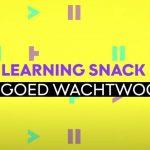 Video: Learning Snack – Wat is een goed wachtwoord?