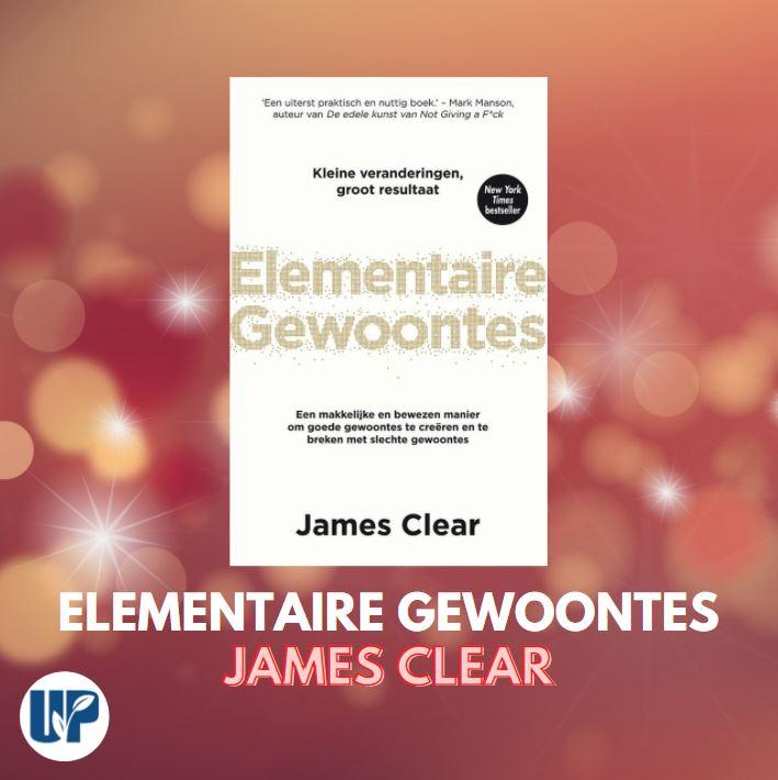 Boek Elementaire gewoontes van James Clear