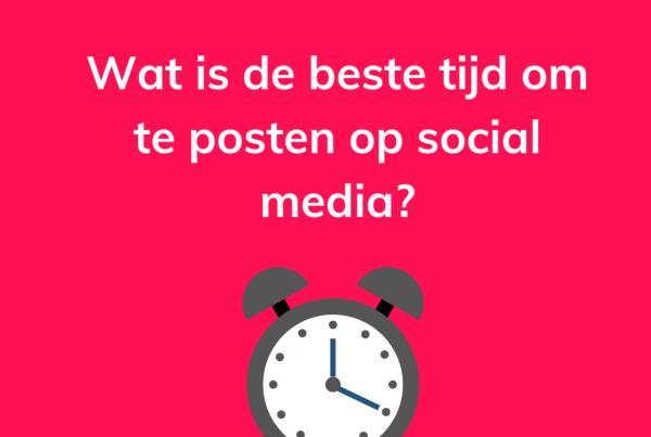 Wat is de beste tijd om te posten op social media?