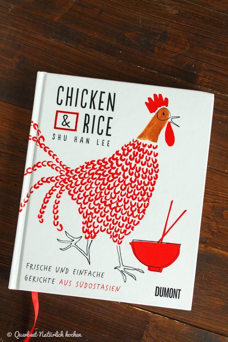 Chicken & Rice von Shu Han Lee | Buchrezension | querbeetnatuerlichkochen.de