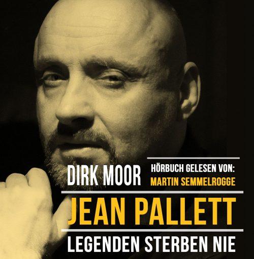 Jean Pallett - Legenden sterben nie, Hörbuch