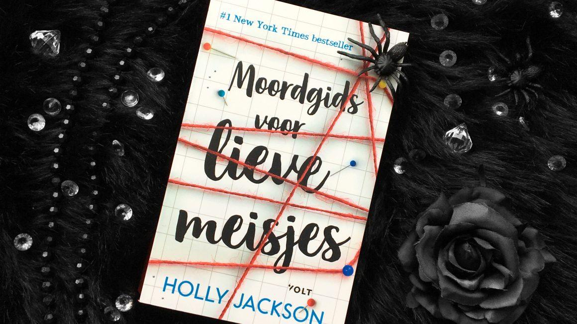 Moordgids voor lieve meisjes Holly Jackson