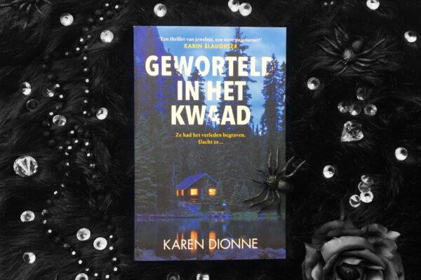 Geworteld in het kwaad – Karen Dionne