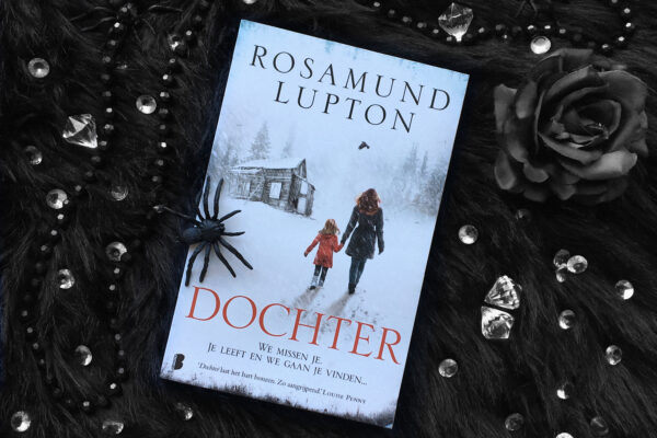 Dochter – Rosamund Lupton