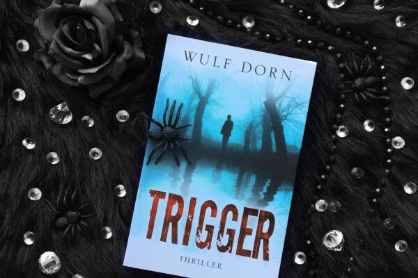 Trigger – Wulf Dorn