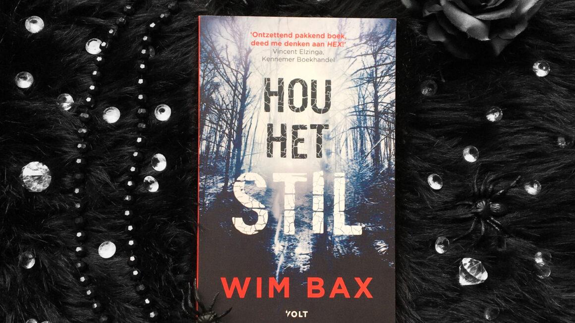 Hou het stil - Wim Bax
