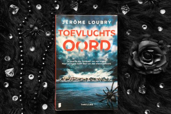 Toevluchtsoord – Jérôme Loubry