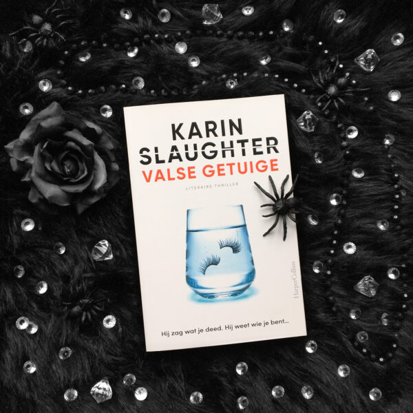 Valse getuige – Karin Slaughter