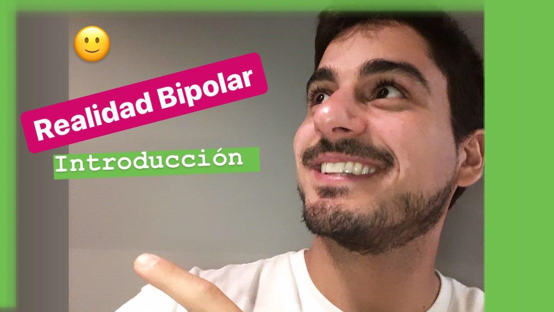 introducción Realidad Bipolar