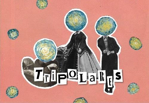 Tripolares, hablando sobre el Trastorno Bipolar
