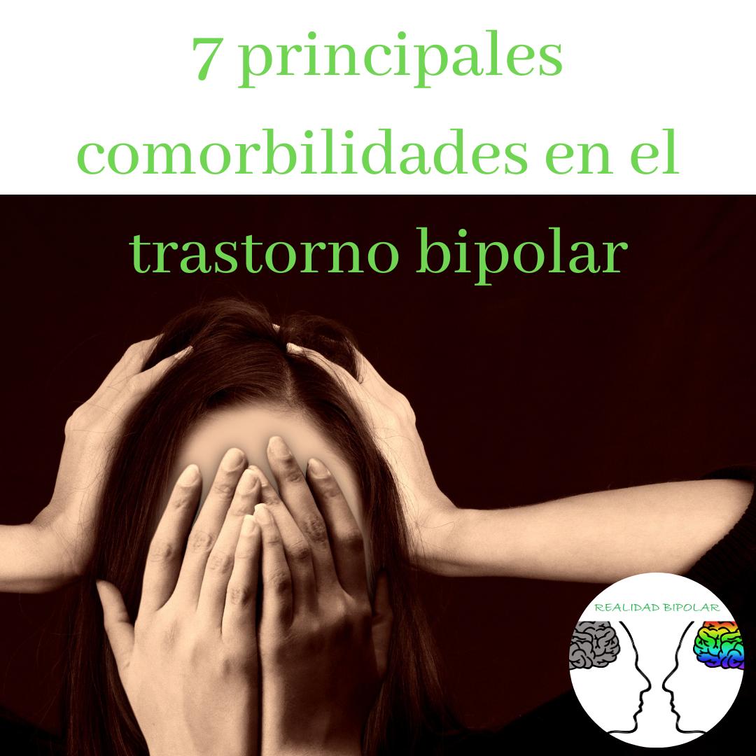 7 principales comorbilidades en el trastorno bipolar