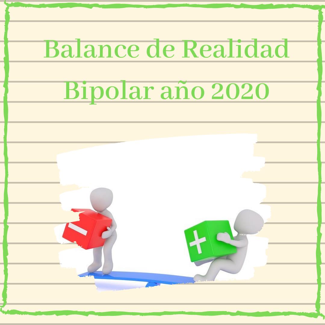 balance realidad bipolar 2020