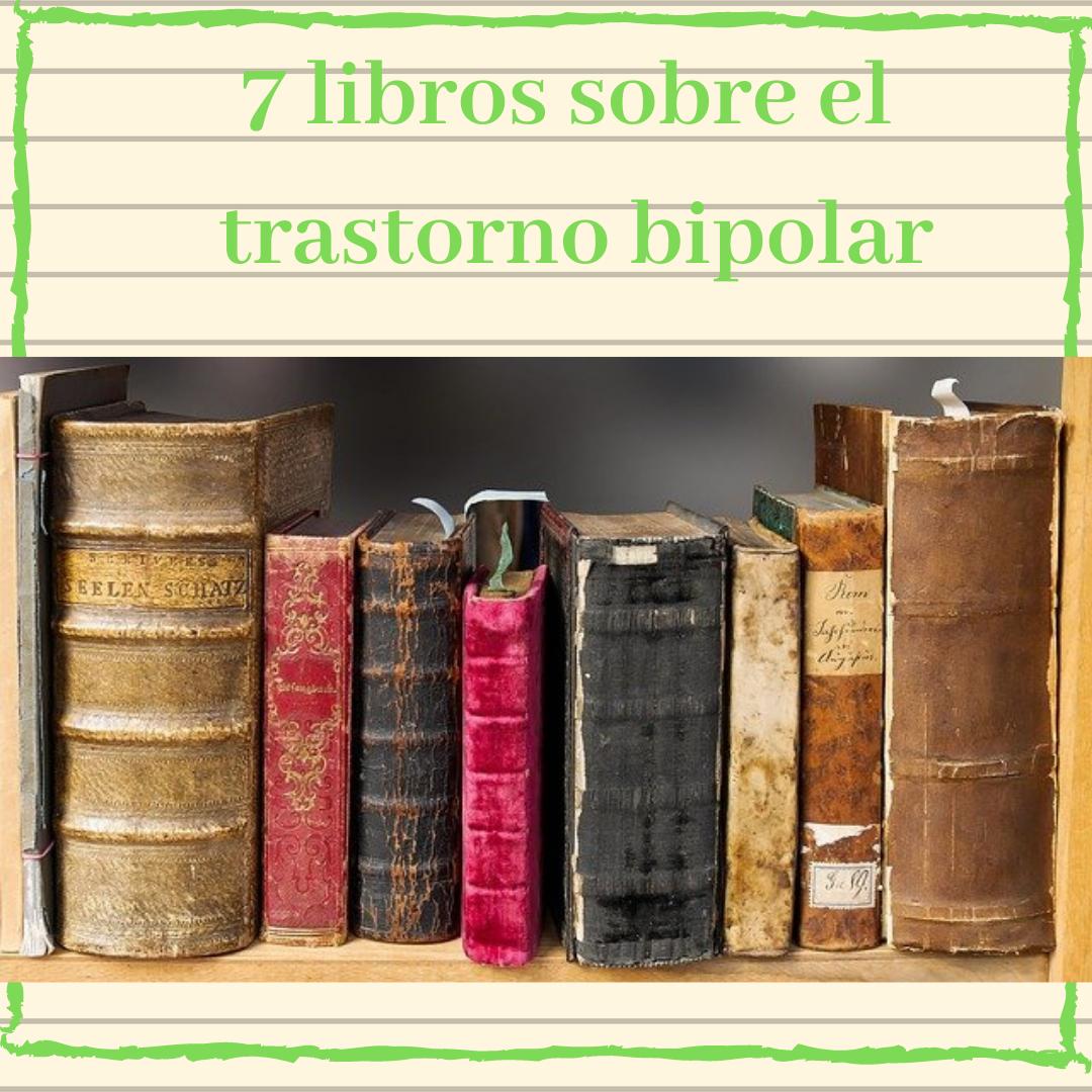 7 Libros sobre el Trastorno Bipolar