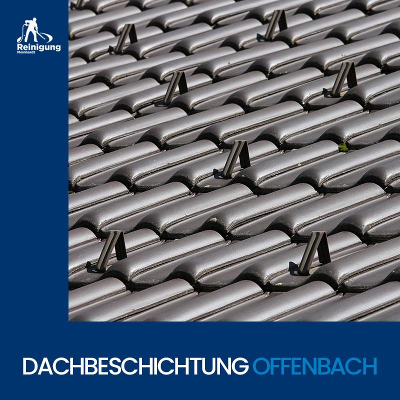 Dachbeschichtung in Offenbach Reinigung Meinhardt