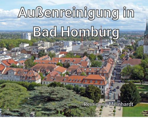 Aussenreinigung-Bad-Homburg-Meinhardt