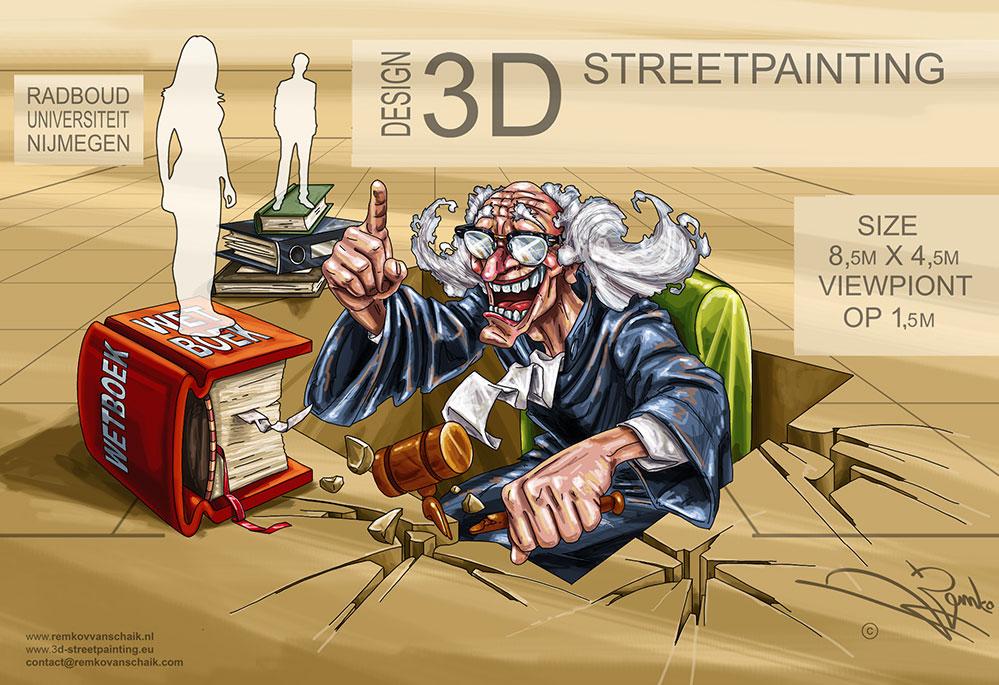 "3D Streetpainting Sketch ""The Friendly Judge"" by Remko van Schaik"
