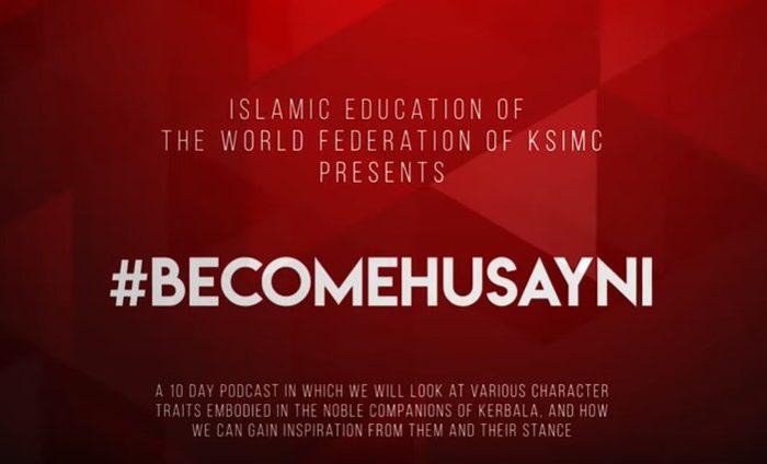 #BecomeHusayni – Bëhuni Husejni, kampanjë 10-ditore