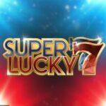 Super lucky 7