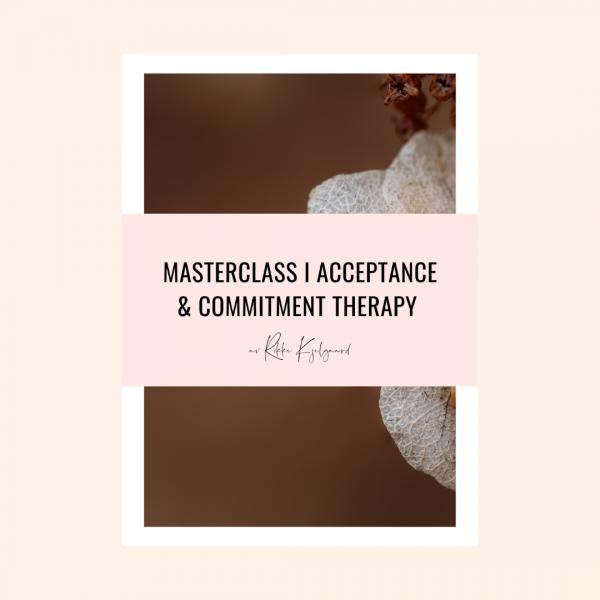Masterclass i ACT - av Rikke Kjelgaard