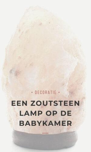 Een zoutsteen lamp op de babykamer