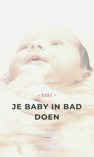 Je baby in bad doen